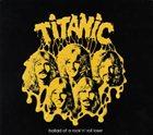 TITANIC Ballad of a Rock 'n' Roll Loser album cover