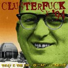 TODAY IS THE DAY Clusterfuck '94 album cover