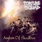 TORTURE SQUAD Asylum of Shadows album cover