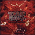 TORTURE SQUAD Death, Chaos And Torture Alive album cover