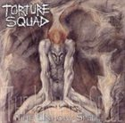 TORTURE SQUAD The Unholy Spell album cover