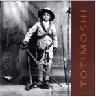 TOTIMOSHI Monoli album cover