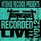 TOURNIQUET Intense Live Series, Volume 2 album cover