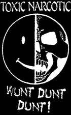 TOXIC NARCOTIC Wunt Dunt Dunt album cover