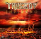 TRAGEDY Infierno album cover