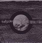 TRAGEDY (TN) Tragedy / Totalitär album cover