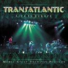 TRANSATLANTIC Live in Europe album cover