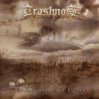 TRASHNOS Recuerdos Del futuro album cover