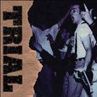 TRIAL Through The Darkest Days / Foundation album cover