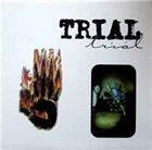 TRIAL Trial album cover