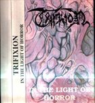 TRIFIXION (PIACENZA) In The Light Of Horror album cover