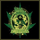 TRIPPY WICKED & THE COSMIC CHILDREN OF THE KNIGHT Three Leaves album cover