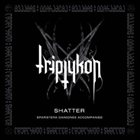 TRIPTYKON Shatter album cover