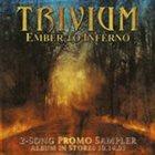 TRIVIUM Ember To Inferno (2 Song Promo Sampler) album cover