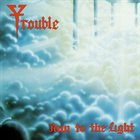 TROUBLE Run to the Light album cover
