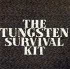 TUNGSTEN (LA) The Tungsten Survival Kit album cover