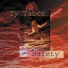 TY TABOR Safety album cover