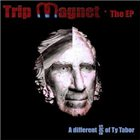 TY TABOR Trip Magnet: The Different Side Of Ty Tabor album cover