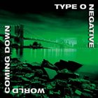 TYPE O NEGATIVE — World Coming Down album cover