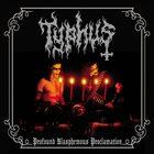 TYPHUS (IN) Profound Blasphemous Proclamation album cover