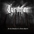 TYRMFAR In The Depths Of A Dark Spirit album cover