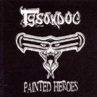 TYSONDOG Painted Heroes album cover