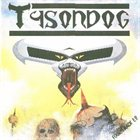 TYSONDOG Shoot to Kill album cover