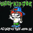 UGLY KID JOE As Ugly As They Wanna Be album cover