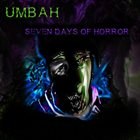 UMBAH 7 Days of Horror album cover