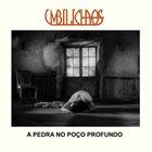 UMBILICHAOS A Pedra No Poço Profundo album cover