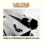 UMBILICHAOS Eros E A Presença Da Morte Na Vida album cover