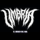 UMBRÍA El Origen Del Mal album cover