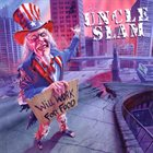 UNCLE SLAM Will Work For Food album cover