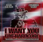 UNDER ONE FLAG I Want You For Hardcore album cover