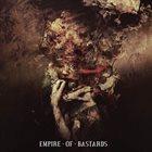 UNDER THE PLEDGE OF SECRECY Empire Of Bastards album cover