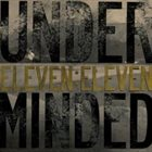 UNDERMINDED Eleven:Eleven album cover