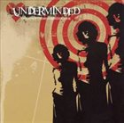UNDERMINDED The Task of the Modern Educator album cover