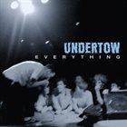 UNDERTOW Everything album cover