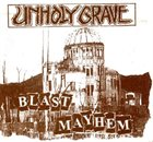 UNHOLY GRAVE Blast Mayhem album cover