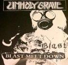 UNHOLY GRAVE Blast Melt Down album cover