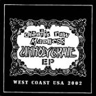UNHOLY GRAVE Chaotic Raw Madness - West Coast USA 2002 album cover