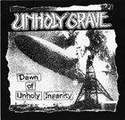 UNHOLY GRAVE Dawn of Unholy Insanity / Cement Garden album cover