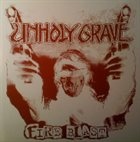 UNHOLY GRAVE Fire Blast album cover