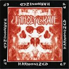 UNHOLY GRAVE Harmonized / Fist Of Concrete Justice album cover