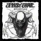 UNHOLY GRAVE Revoltage album cover