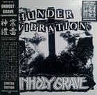 UNHOLY GRAVE Thunder Vibration album cover