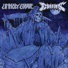 UNHOLY GRAVE Unholy Grave / Coffins album cover