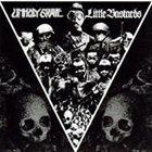 UNHOLY GRAVE Unholy Grave / Little Bastards album cover