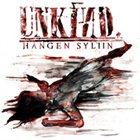 UNKIND Hangen Syliin album cover