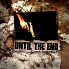 UNTIL THE END (FL) Blood In The Ink album cover